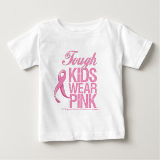 Tough Kids Wear Pink Cool Breast Cancer Baby T-Shirt