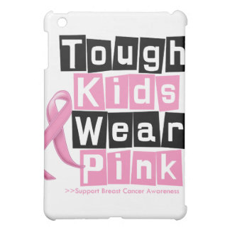 Tough Kids Wear Pink For Breast Cancer Awareness Case For The iPad Mini