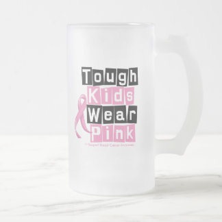 Tough Kids Wear Pink For Breast Cancer Awareness 16 Oz Frosted Glass Beer Mug
