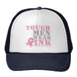 Tough Men Wear Pink Trucker Hats