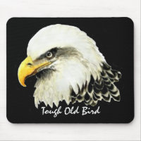 Tough Old Bird Fun Quote Bald Eagle Painting Mouse Pad