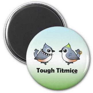 Tough Titmice Magnet