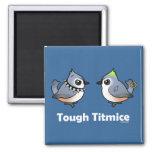 Tough Titmice Refrigerator Magnets