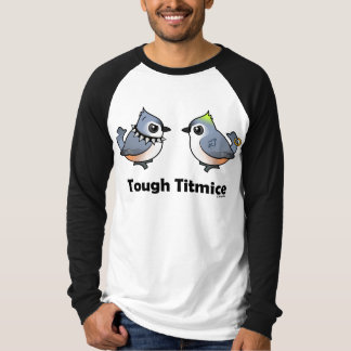 Tough Titmice T-Shirt