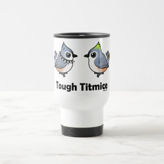 Tough Titmice Travel Mug