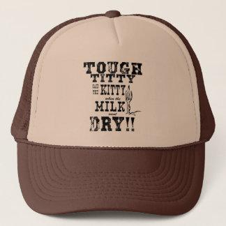 TOUGH TITTY! Trucker Hat