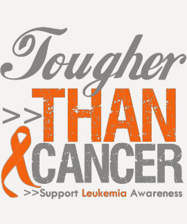 Tougher Than Cancer - Leukemia T-shirt