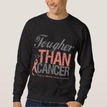 Tougher Than Cancer - Uterine Cancer Sweatshirt