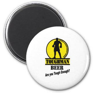 Toughman Beer Shirt 2 Inch Round Magnet