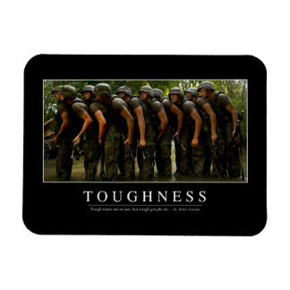 Toughness: Inspirational Quote 2 Magnet