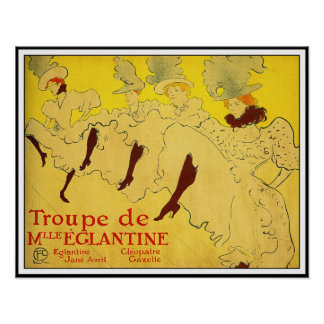 Toulouse Lautrec - Troupe de Mlle Eglantine Poster