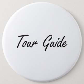 Tour Guide Artistic Job Design Pinback Button