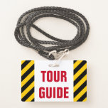 "[ Thumbnail: ""Tour Guide"" + Black & Yellow Stripes Badge ]"
