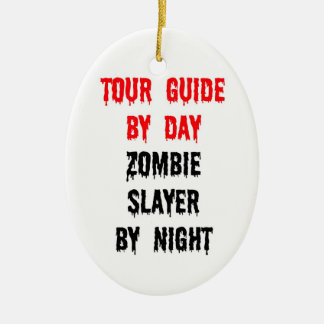 Tour Guide by Day Zombie Slayer by Night Double-Sided Oval Ceramic Christmas Ornament