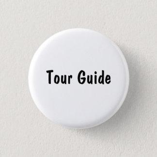 Tour Guide Pinback Button