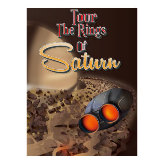 Tour the rings of Saturn Travel poster. Poster
