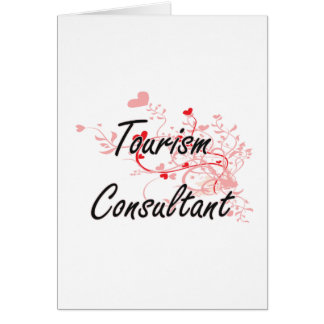 Tourism Consultant Artistic Job Design with Hearts Greeting Card