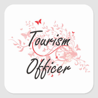 Tourism Officer Artistic Job Design with Butterfli Square Sticker