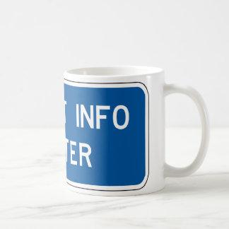Tourist Info Center Street Sign Coffee Mug