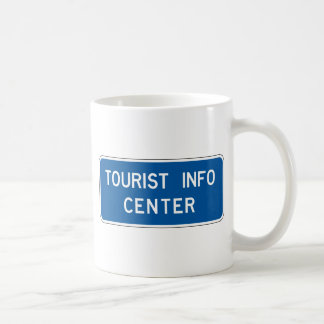 Tourist Info Center Street Sign Coffee Mug