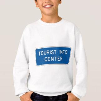 Tourist Info Center Street Sign Sweatshirt