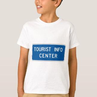 Tourist Info Center Street Sign T-Shirt