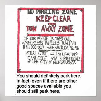 Tow Away Sign Print