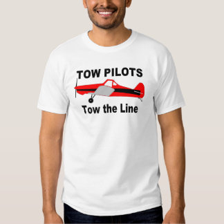 Tow Pilots Tow the line T Shirt