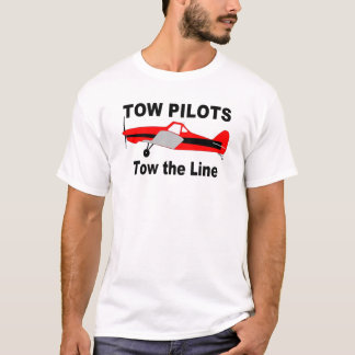 Tow Pilots Tow the line T-Shirt