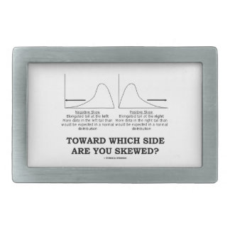 Toward Which Side Are You Skewed? Skewness Stats Belt Buckle