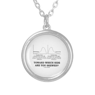 Toward Which Side Are You Skewed? Skewness Stats Silver Plated Necklace