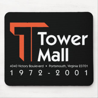 Tower Mall 1972-2001 Mouse Pad