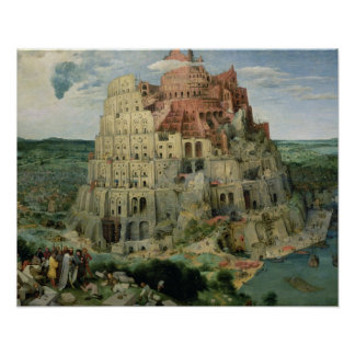 Tower of Babel, 1563 (oil on panel) Poster