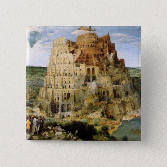 Tower of Babel - Peter Bruegel Pinback Button