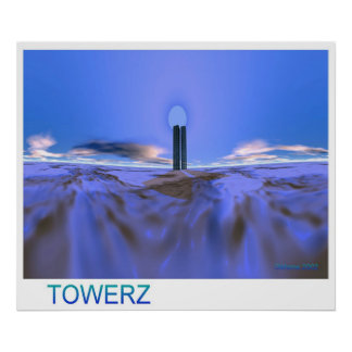 TOWERZ POSTERS