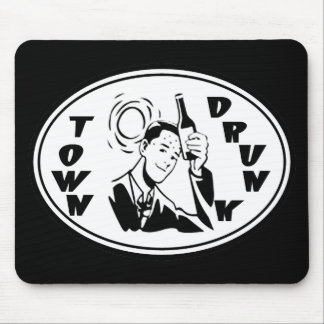 Town Drunk - Black & White Mouse Pad