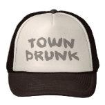 Town Drunk trucker cap Hats