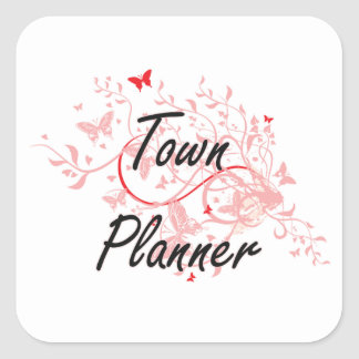 Town Planner Artistic Job Design with Butterflies Square Sticker