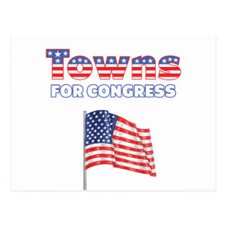 Towns for Congress Patriotic American Flag Postcard