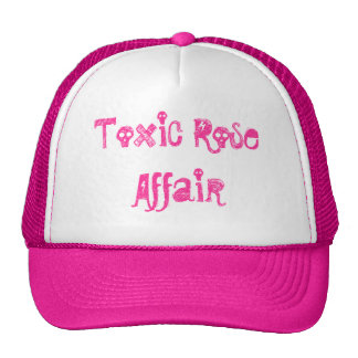 Toxic Rose Affair Trucker Hats