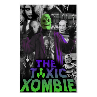 Toxic Xombie Collage Pin Up Poster