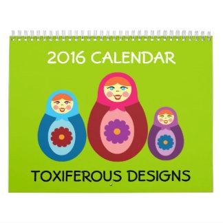 Toxiferous Designs 2016 Calendar