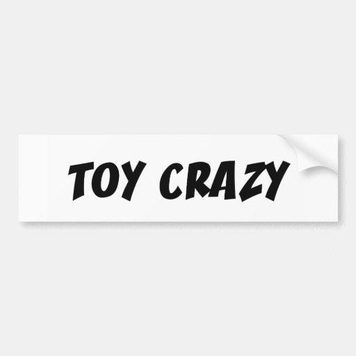 Toy Crazy Car Bumper Sticker
