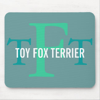 Toy Fox Terrier Breed Monogram Mouse Pad