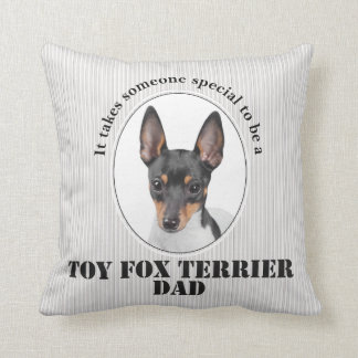 Toy Fox Terrier Dad Pillow