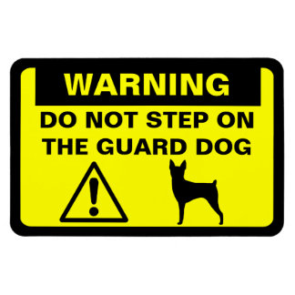 Toy Fox Terrier Guard Dog Warning Magnet