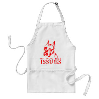 TOY FOX TERRIER MY DOG HAS ISSUES ADULT APRON