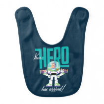 "Toy Story 4 | Buzz ""Your Hero Has Arrived"" Baby Bib"