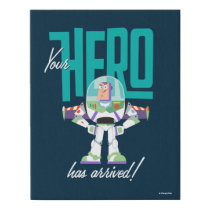 "Toy Story 4 | Buzz ""Your Hero Has Arrived"" Faux Canvas Print"