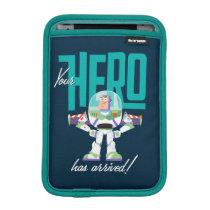 "Toy Story 4 | Buzz ""Your Hero Has Arrived"" iPad Mini Sleeve"